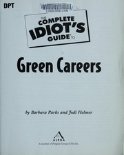 Cover of: The complete idiot's guide to green careers