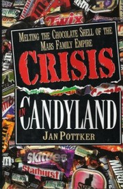 Cover of: Crisis in candyland