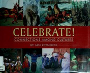 Cover of: Celebrate!: connections among cultures
