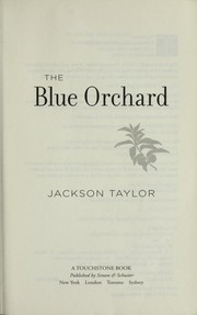 Cover of: The blue orchard | Jackson Taylor