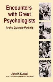 Cover of: Encounters with Great Psychologists | John H. Kunkel