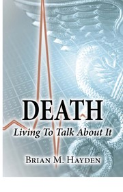 Cover of: Death:Living To Talk About It |