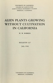 Cover of: Alien plants growing without cultivation in California