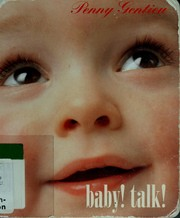 Cover of: Baby! Talk! | Penny Gentieu