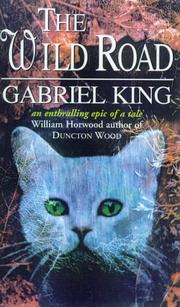 Cover of: THE WILD ROAD |
