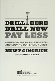 Cover of: Drill here, drill now, pay less