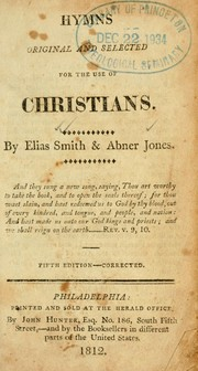 Cover of: Hymns, original and selected, for the use of christians |