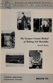 Cover of: The lacquer cement method of making soil monoliths