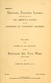 Cover of: Syllabus of a course of six lectures entitled Between the two wars (1812-1860)