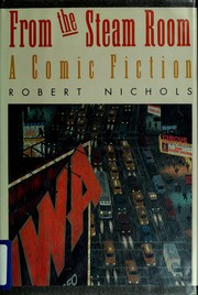 Cover of: From the steam room | Nichols, Robert