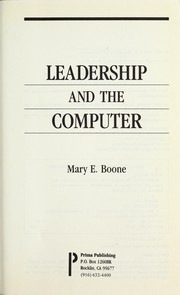 Cover of: Leadership and the computer | Mary E. Boone
