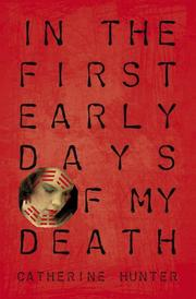 Cover of: In the first early days of my death | Catherine Hunter