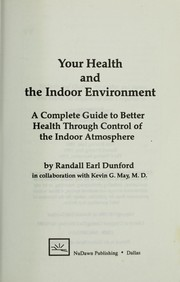 Cover of: Your health and the indoor environment | Randall Earl Dunford
