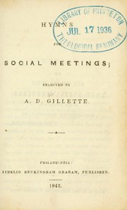 Cover of: Hymns for social meetings | A.D. Gillette