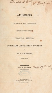 Cover of: An address delivered and published at the request of the Young men's auxiliary education society