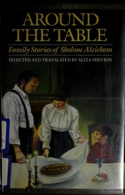 Cover of: Around the Table (Family Stories of Sholom Aleichem)