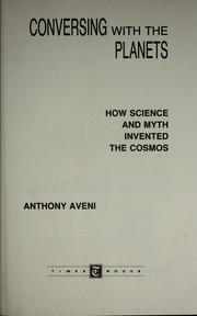 Cover of: Conversing with the planets by Anthony F. Aveni