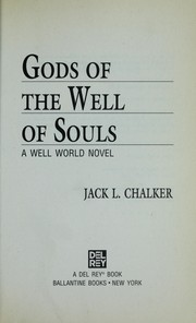 Cover of: Gods of the well of souls: a Well World novel.
