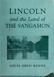 Cover of: Lincoln and the land of the Sangamon