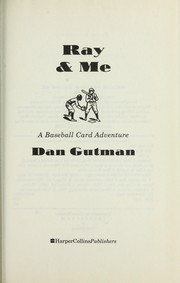 Cover of: Ray & me: a baseball card adventure