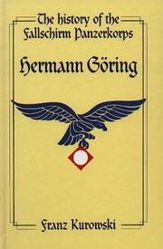 "Cover of: The History of Fallschirm-Panzerkorps ""Hermann Goering"", Soldiers of the Reichsmarshall"