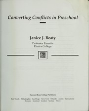 Cover of: Converting Conflicts in Preschool | J. Beaty