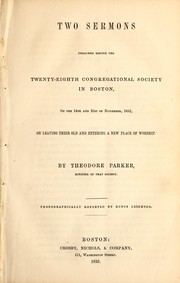 Cover of: Two sermons preached before the Twenty-eighth Congregational Society in Boston on the 14th and 21st of November, 1852