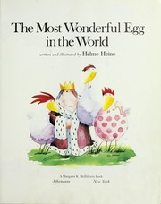 Cover of: The most wonderful egg in the world | Helme Heine