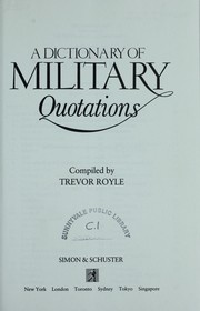 Cover of: A Dictionary of military quotations