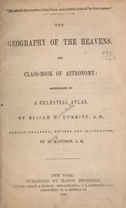 Cover of: The geography of the heavens and classbook of astronomy