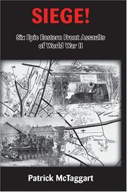 Cover of: Siege! Six Epic Eastern Front Assaults of World War II