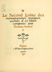 Le second livre des monogrammes, marques, cachets et es libris