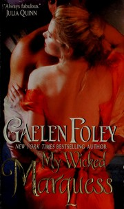 Cover of: My wicked marquess | Gaelen Foley