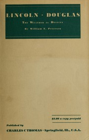 Cover of: Lincoln, Douglas; the weather as destiny