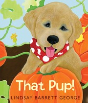 Cover of: That pup! | Lindsay Barrett George