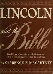 Cover of: Lincoln and the Bible. | Clarence Edward Noble Macartney