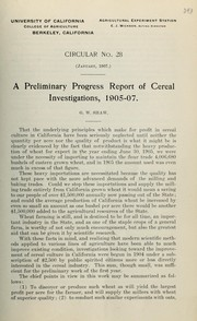 Cover of: A preliminary progress report of cereal investigations, 1905-07