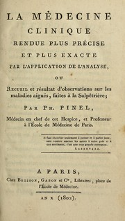 Cover of: La médicine clinique rendue plus précise et plus exacte par l'application de l'analyse