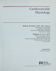 Cover of: Cardiovascular physiology | Robert M. Berne