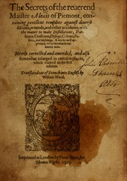 Cover of: The secrets of the reverend Maister Alexis of Piemont by Girolamo Ruscelli