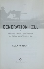 Cover of: Generation kill | Evan Wright