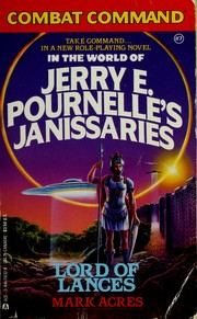 Cover of: Combat Command in the World of Jerry E. Pournelle's Janissaries, Lord of Lances (Combat Command)