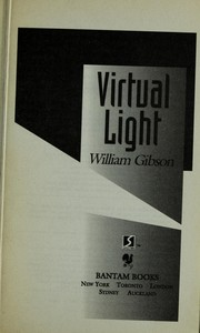 Cover of: Virtual light | William F. Gibson