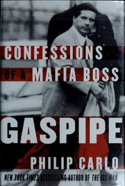 Cover of: Gaspipe: Confessions of a Mafia Boss