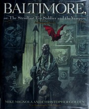 Cover of: Baltimore, or, The steadfast tin soldier and the vampire | Michael Mignola