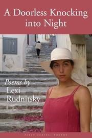 A Doorless Knocking Into Night by Lexi Rudnitsky
