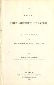 Cover of: The three chief safeguards of society