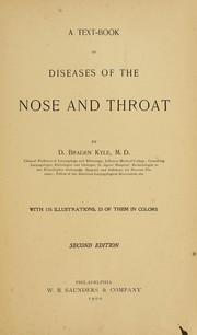 Cover of: A text-book of diseases of the nose and throat | David Braden Kyle