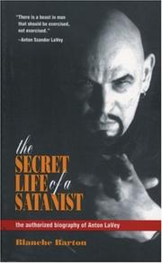 Cover of: The secret life of a satanist | Blanche Barton
