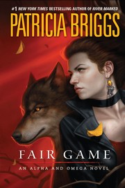 Cover of: Fair Game (Alpha & Omega #3)